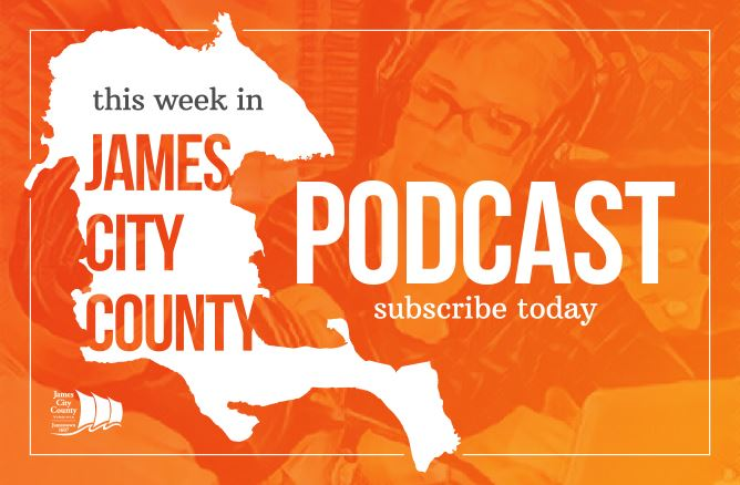 This Week in James City County Podcast Subscribe Today